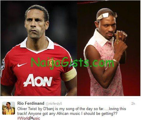 rio ferdinard expresses love for dbanj oliver twist song
