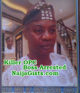 ekiti state opc boss arrested murder