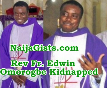 rev father edwin omorogbe kidnapped