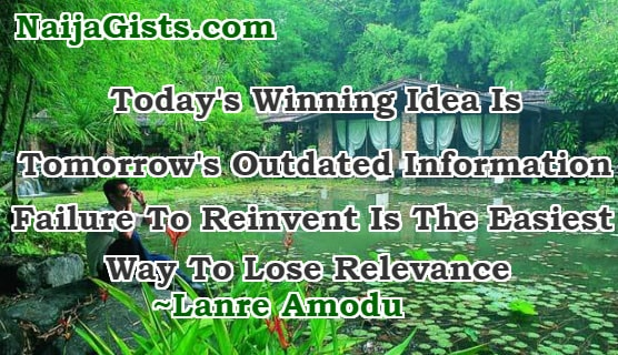 Today Winning Idea Is Tomorrow Outdated Information