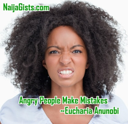 angry people make mistakes