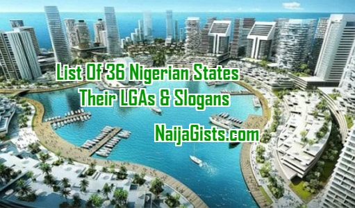 36 nigerian states slogans governors lgas
