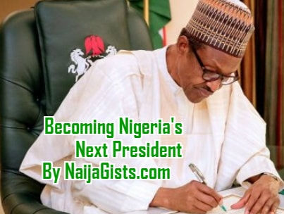 how to become a president in nigeria