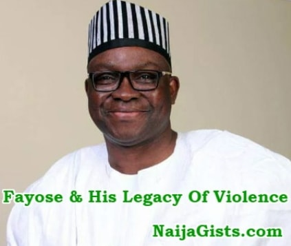 fayose legacy of violence
