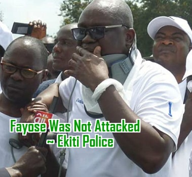 fayose was not attacked