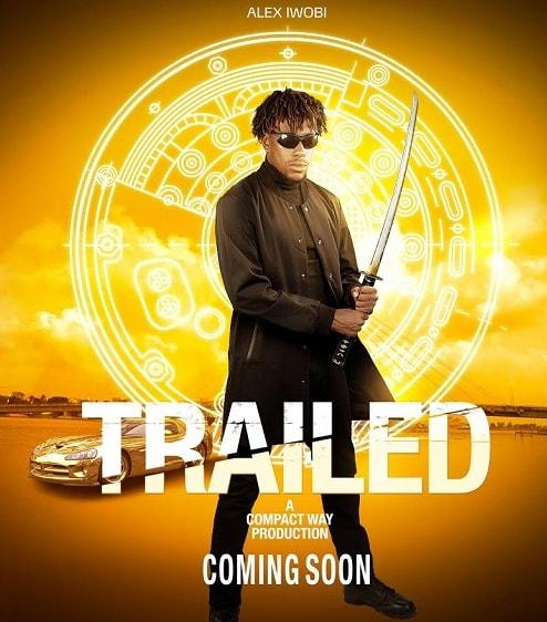 trailed nollywood movie