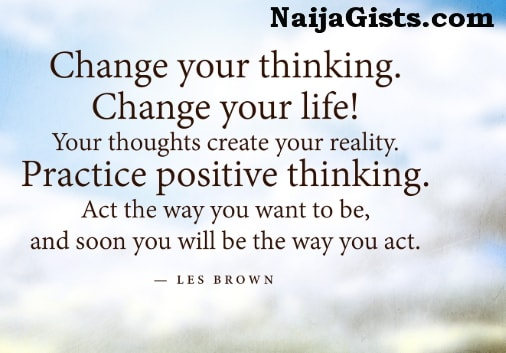 change your thinking change your life quotes