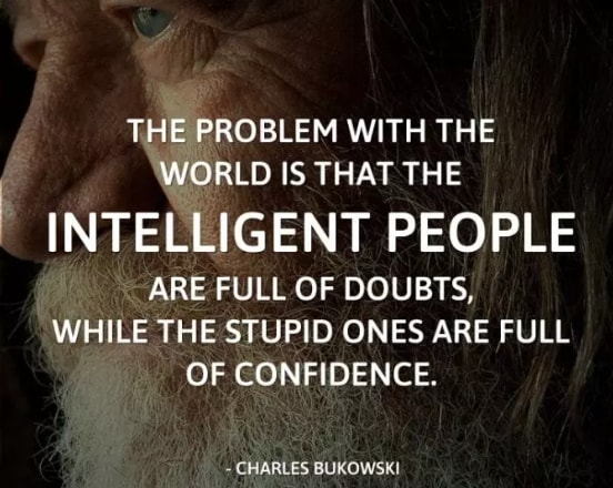 charles bukowski overconfidence kill quotes