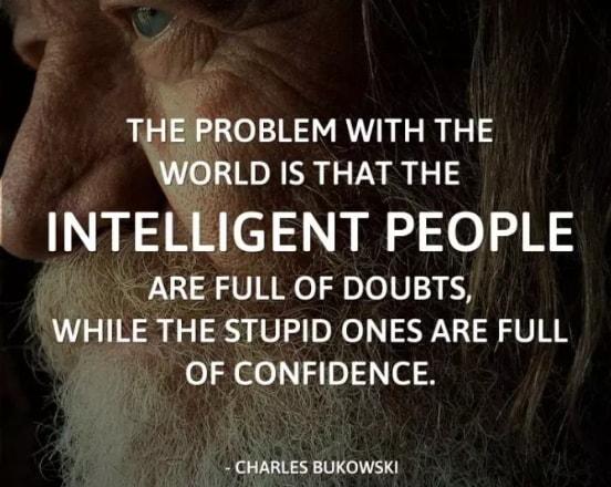 charles bukowski overconfidence kill quotes