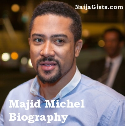 majid michel biography net worth