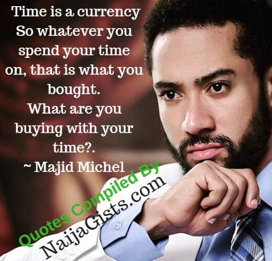 majid michel wisdom inspirational quotes