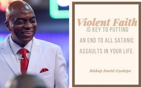 bishop oyedepo quotes on faith