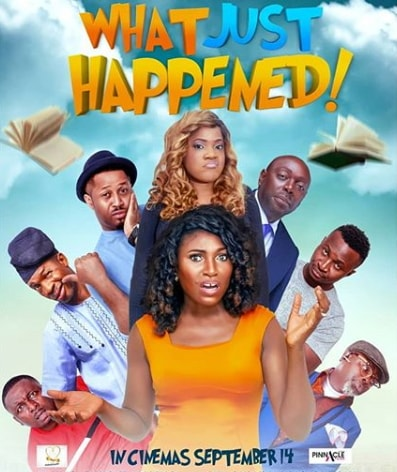 what just happened nollywood movie