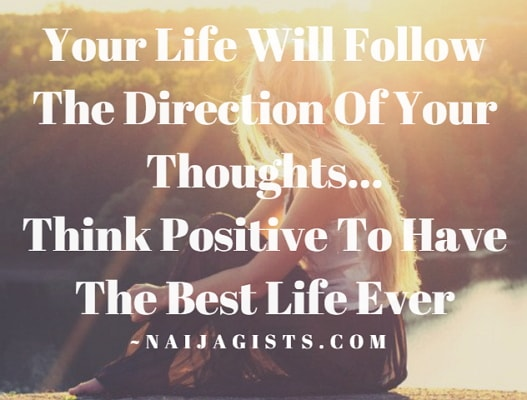 your life will follow the direction of your thoughts