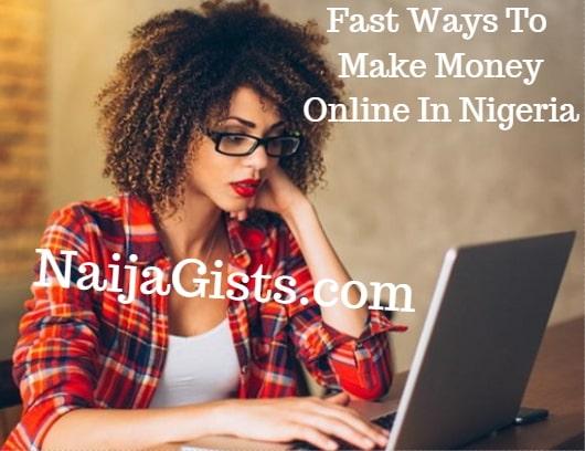 fast ways make money online nigeria