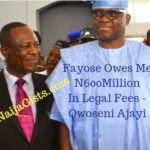 fayos owe lawyer 600million naira