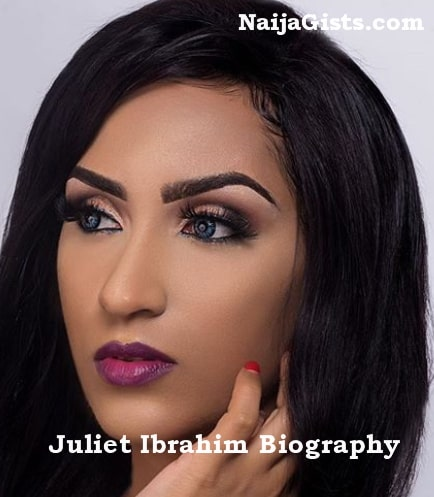 juliet ibrahim biography net worth