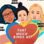 that which binds us nollywood movie
