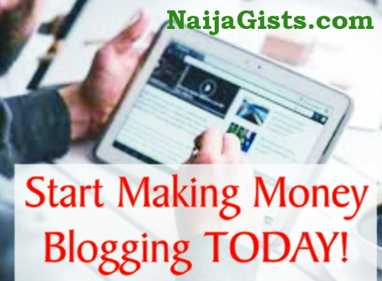 How To Make Money From Blogging In Nigeria
