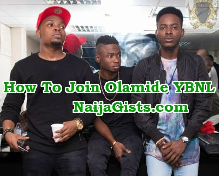 How to Join Olamide YBNL Nation Record Label