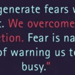 don't allow fear to control you