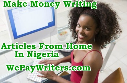 how to make money writing articles nigeria