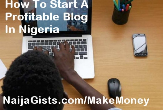 how to start a profitable blog in nigeria