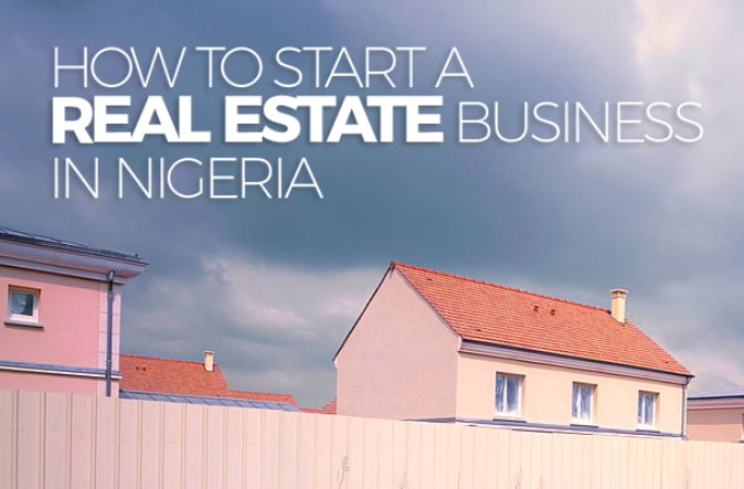 how to start a real estate business company nigeria
