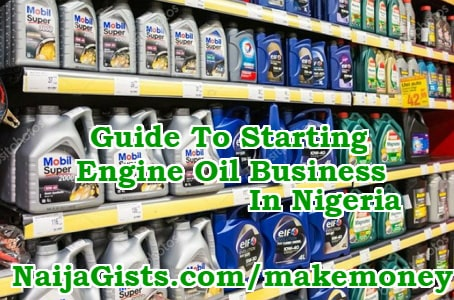 how to start engine oil business nigeria