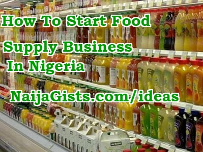 how to start food supply business nigeria