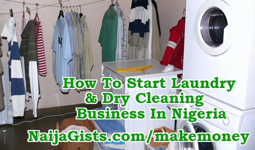 how to start laundry dry cleaning business nigeria