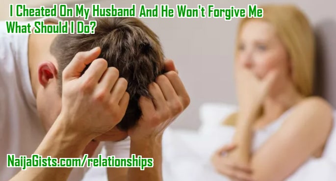 i cheated on my husband forgive me