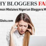 why nigerian bloggers fail quit blogging