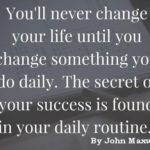 Tuesday Motivation: 10 Daily Habits That Will Change Your Life Forever
