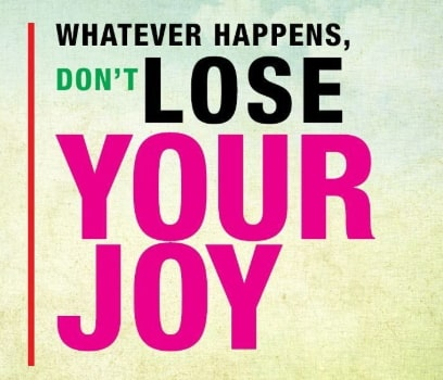 don't lose your joy quotes