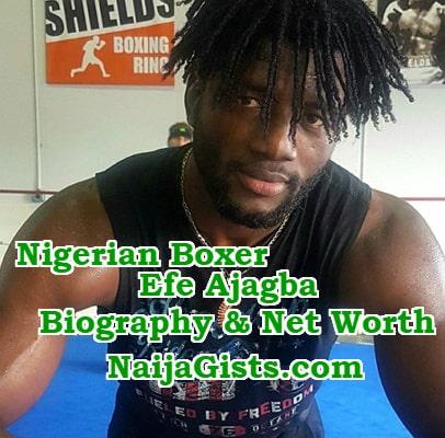efe ajagba biography net worth