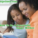 How To Be A Successful Single Mother: Guide Surviving Financially As A Single Mom