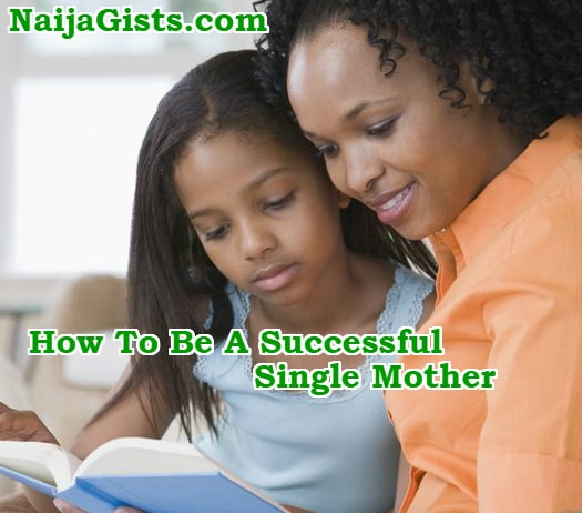how to be a good successful single mom mother