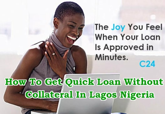 how to get quick loan without collateral lagos nigeria