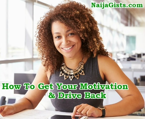 how to get your motivation drive back
