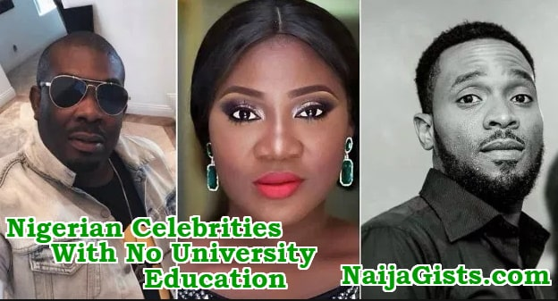 nigerian celebrities with no university education