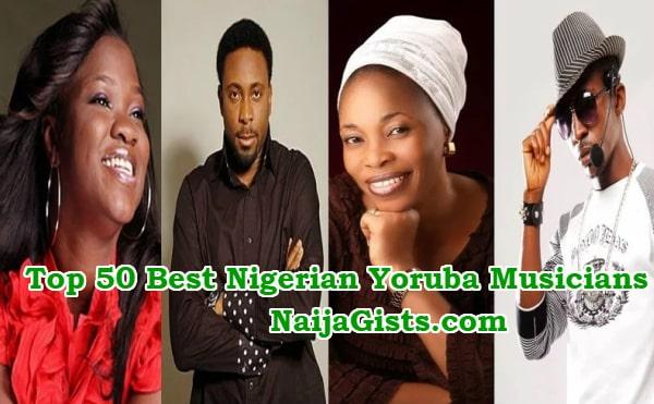 top 50 best nigerian yoruba musicians singers