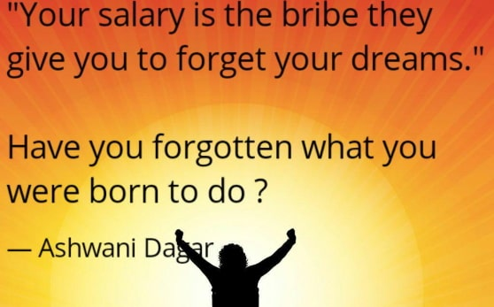 your salary bribe give you forget dreams