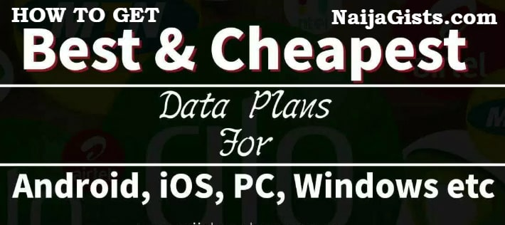 cheapest unlimited data plans nigeria 2019