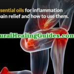 essential oils inflammation swelling pain relief