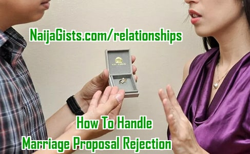 how to handle marriage proposal rejection