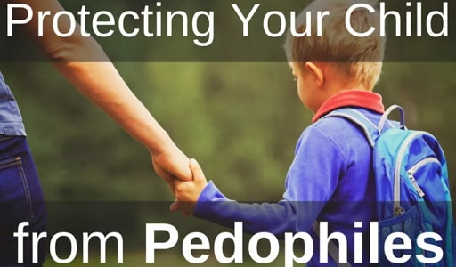 how to protect kids children from pedophiles