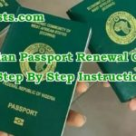 Nigerian Passport Renewal Guide: How To Renew Nigerian Passport In Canada, America, UK