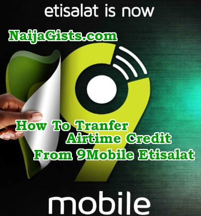 how to tranfer airtime credit data etisalat 9mobile