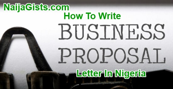 how to write business proposal clients nigeria